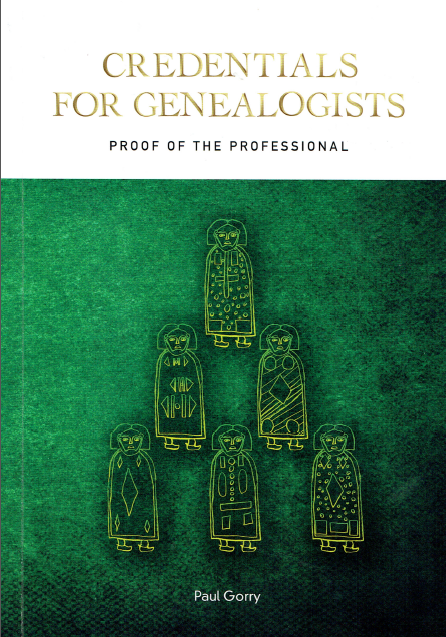 "Cover of ""Credentials for Genealogists"" by Paul Gorry"