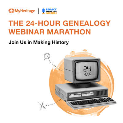 "Announcement ""The 24-hour Genealogy Webinar Marathon"""