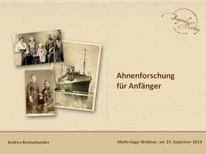 First slide of the presentation for the webinar on genealogy for beginners by Andrea Bentschneider